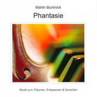 Martin Buntrock: CD Phantasie