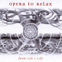 Opera to Relax - CD - From Life 2 Life