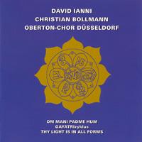 Christian Bollmann & David Ianni  CD Om Mani Padme Hum & Gayatri-Zyklus