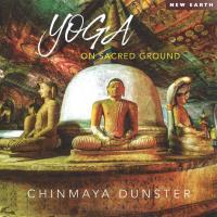 Chinmaya Dunster: CD Yoga - On Sacred Ground