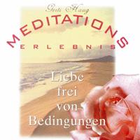 Gerti Haug - CD - Meditationserlebnis - Liebe frei von Bedingungen