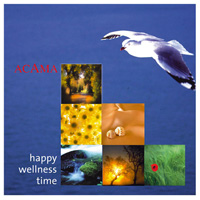 Acama: CD Happy Wellness Time