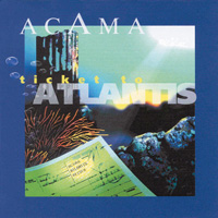 Acama - CD - Ticket to Atlantis