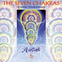 Aeoliah: CD Seven Chakras: Crystal Illumination