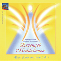 Merlins Magic & Petra Schneider: CD Erzengel-Meditationen