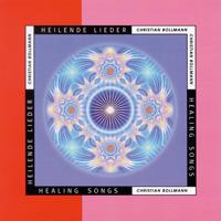 C. Bollmann & M. Reimann: CD Heilende Lieder - Healing Songs