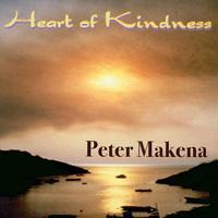 Peter Makena: CD Heart of Kindness