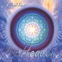 Roland Santé: CD Music from Heaven