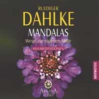 Rüdiger Dahlke  CD Mandalas - Wege zur eigenen Mitte