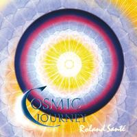 Roland Sant�: CD Cosmic Journey