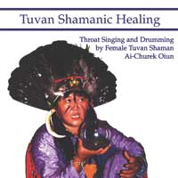 Ai-Churek Oiun: CD Tuvan Shamanic Healing