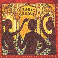 Putumayo Presents: CD Arabic Groove
