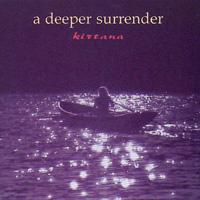 Kirtana: CD A Deeper Surrender