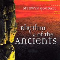Medwyn Goodall: CD Rhythm of the Ancients