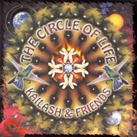 Kailash & Friends - CD - Songs from within the Circle of Life