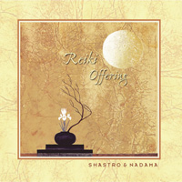 Shastro & Nadama - CD - Reiki Offering