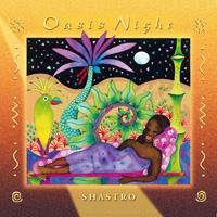Shastro: CD Oasis Night