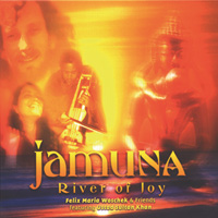 Felix Woschek Maria: CD Jamuna - River of Joy