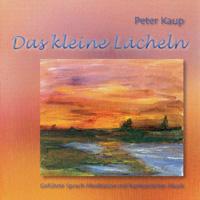 Peter Kaup: CD Das kleine Lächeln
