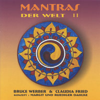 Bruce Werber & Claudia Fried - CD - Mantras der Welt Vol.2