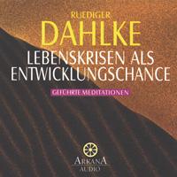 Rüdiger Dahlke  CD Lebenskrisen als Entwicklungschance
