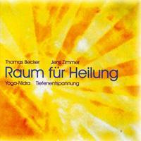 Becker/Zimmer/Zapp - CD - Raum für Heilung