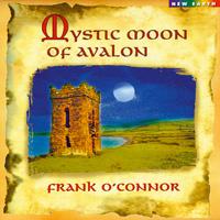 Frank O'Connor - CD - Mystic Moon of Avalon