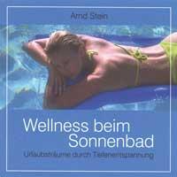 Arnd Stein: CD Wellness beim Sonnenbad