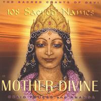 Craig Pruess: CD 108 Sacred Names Of Mother Divine
