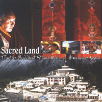 Tibetan Buddhist Ritual Music: CD Sacred Land