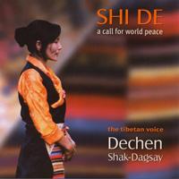 Dechen Shak-Dagsay - CD - Shi De - A call for Worldpeace