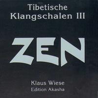 Klaus Wiese: CD Zen - Tibetische Klangschalen 3