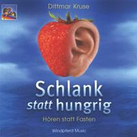 Dittmar Kruse - CD - Schlank statt hungrig