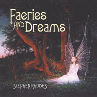 Stephen Rhodes - CD - Faeries and Dreams