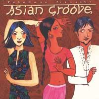 Putumayo Presents: CD Asian Groove