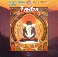 Gomer Evans Edwin: CD The Spirit of Tantra