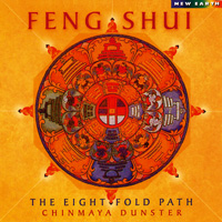 Chinmaya Dunster: CD Feng Shui: The Eight Fold Path