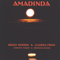 Bruce Werber & Claudia Fried - CD - Amadinda