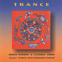 Bruce Werber & Claudia Fried: CD Trance