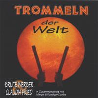 Bruce Werber & Claudia Fried - CD - Trommeln Der Welt