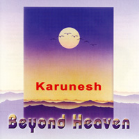 Karunesh  CD Beyond Heaven