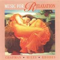 Chapman & Miles & Rhodes - CD - Music for Relaxation