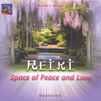 Merlins Magic: CD Reiki - Space Of Peace & Love