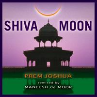 Prem Joshua/Manesh De Moor: CD Shiva Moon