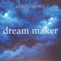 Philip Chapman  CD Dream Maker