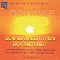 Orange gelb sonnenmeditation der weisheit cd von j rgen for Arne herrmann