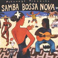 Putumayo Presents: CD Samba Bossa Nova