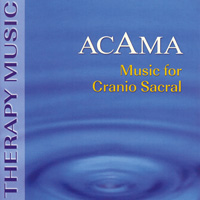 Acama - CD - Music for Cranio Sacral