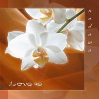 Nadama: CD Love Is
