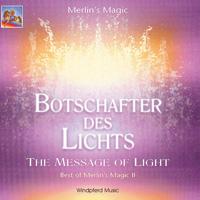 Merlins Magic: CD Botschafter des Lichts